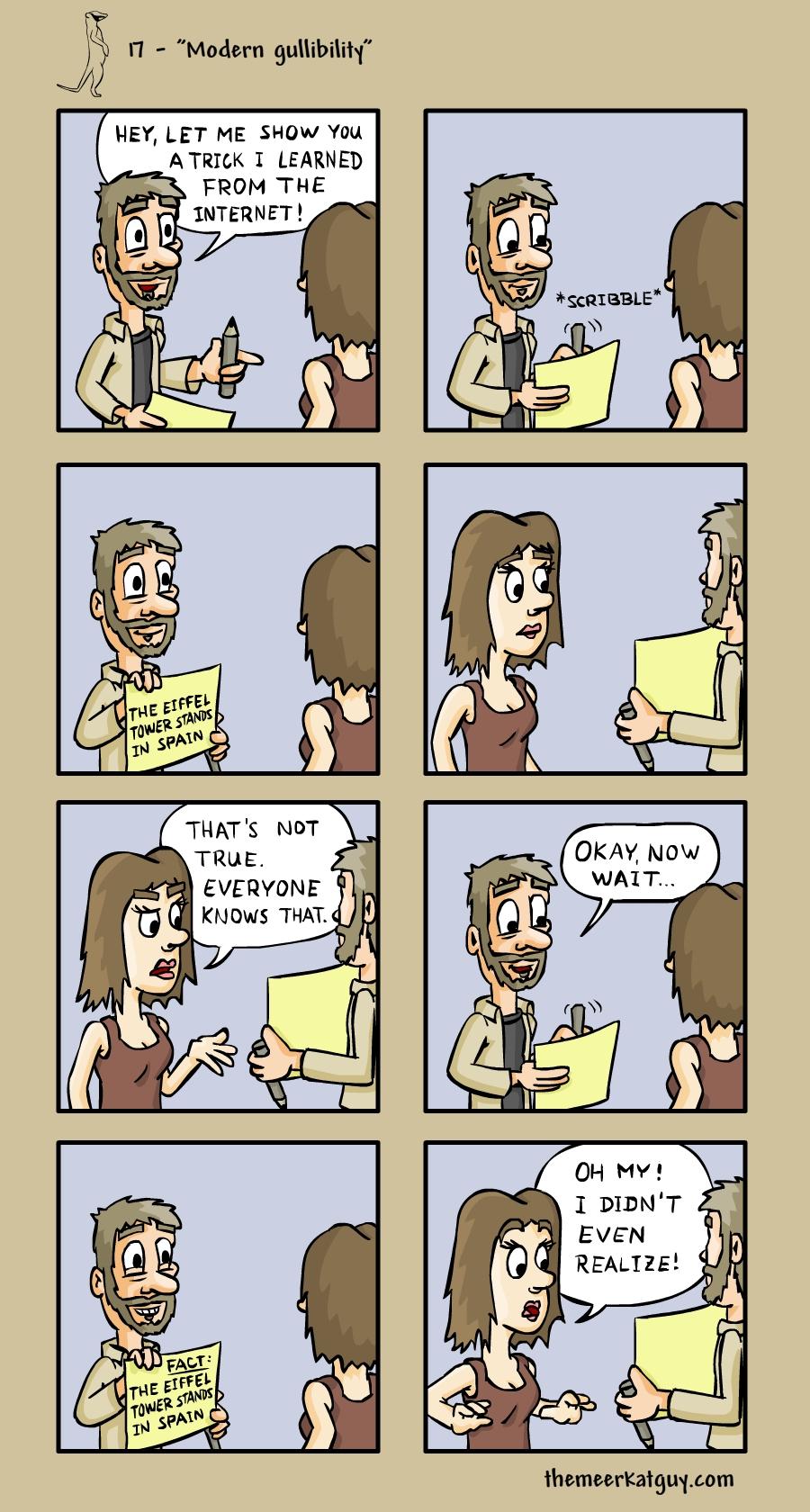 Modern gullibility